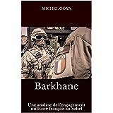 Barkhane : Une analyse de l'engagement militaire français au Sahel