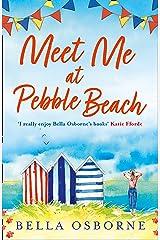 Meet Me at Pebble Beach Kindle Edition