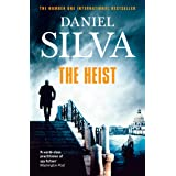 The Heist: An addictive and explosive thriller from a New York Times bestselling author (Gabriel Allon 14)