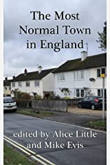 The Most Normal Town in England: a collection of short stories Kindle Edition