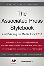 The Associated Press Stylebook 2018: and Briefing on Media Law (Associated Press Stylebook and Briefing on Media Law)