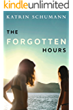 The Forgotten Hours (English Edition)