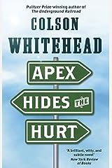 Apex Hides the Hurt Paperback