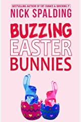Buzzing Easter Bunnies: A Laugh Out Loud Comedy Sequel Kindle Edition