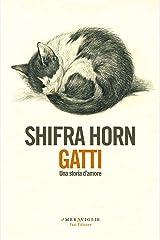 Gatti (Italian Edition) Kindle Edition