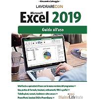 Lavorare con Microsoft Excel 2019. Guida all'uso