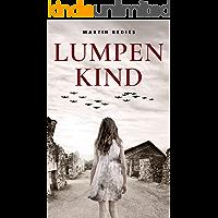 Lumpenkind (Ein deutsches Leben 4)