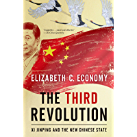 The Third Revolution: Xi Jinping and the New Chinese State (English Edition)