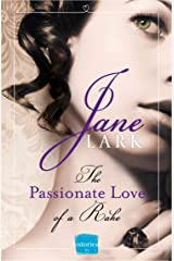 The Passionate Love of a Rake (The Marlow Family Secrets, Book 2) (Marlow Intrigues) Kindle Edition