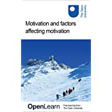 Motivation and factors affecting motivation (English Edition)