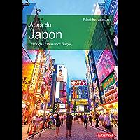 Atlas du Japon. L'ère de la croissance fragile (Atlas Monde)