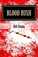 Blood Rush (Ess and Oz Adventures Book 3) Kindle Edition