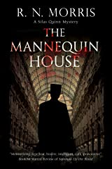 Mannequin House (A Silas Quinn Mystery Book 2) Kindle Edition