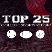 Top 25 College Sports Report