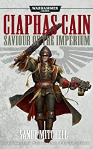 Saviour Of The Imperium (Ciaphas Cain) (English Edition)