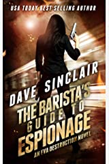 The Barista's Guide To Espionage: An Eva Destruction Novel Kindle Edition