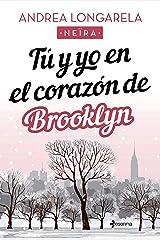 Tú y yo en el corazón de Brooklyn Versión Kindle