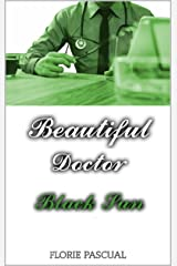 Beautiful Doctor: Black Sun (Tome 3) - Romance contemporaine, docteur/patiente, déontologie, relation interdite Format Kindle
