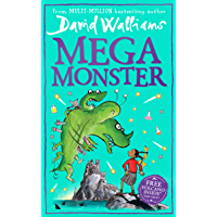 Megamonster: the mega new laugh-out-loud children's book by multi-million bestselling author David Walliams (English…