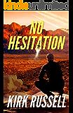 No Hesitation (A Grale Thriller Book 3)