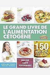 Le grand livre de l'alimentation cétogène (Guides pratiques) Format Kindle