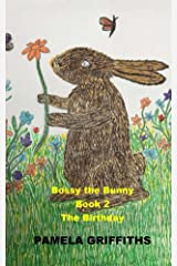 Bossy The Bunny The Birthday Kindle Edition