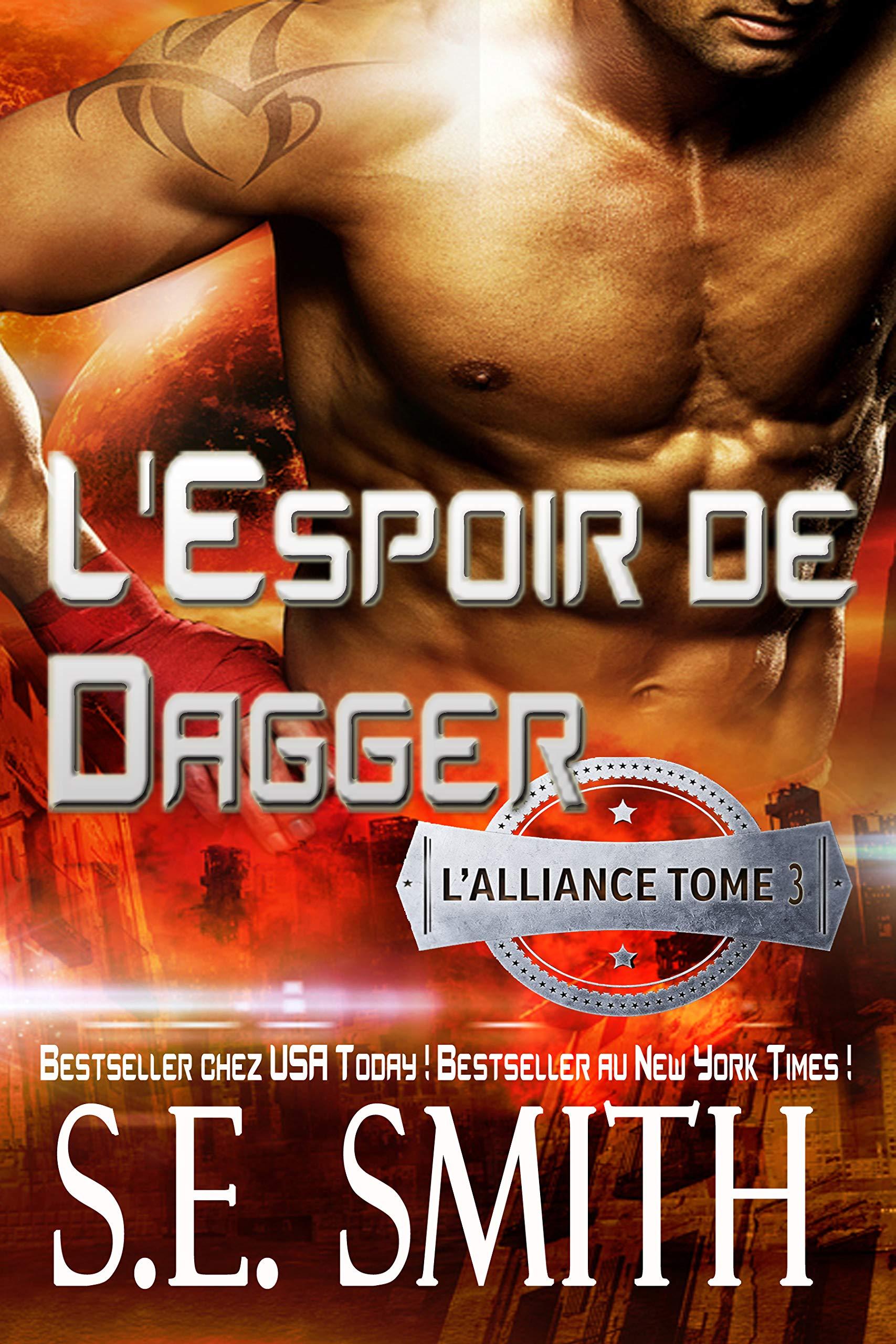 L'Espoir de Dagger: L'Alliance, Tome 3 por S.E. Smith
