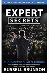 Expert Secrets: The Underground Playbook for Converting Your Online Visitors into Lifelong Customers (English Edition) Formato Kindle