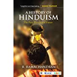 A History of Hinduism: The Past, Present, and Future