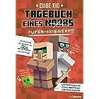 Tagebuch eines Super-Kriegers: Ein inoffizielles Comic-Abenteuer für Minecrafter (Tagebuch eines Noobs 2) (German Edition)