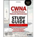 CWNA Certified Wireless Network Administrator Study Guide: Exam CWNA–108