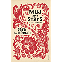 Mud and Stars: Travels in Russia with Pushkin and Other Geniuses of the Golden Age