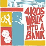4 Kids Walk Into A Bank (Issues) (4 Book Series)