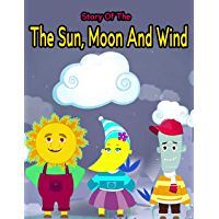 The Sun, Moon And Wind : Bedtime Stories to Your Kids   Story in English: Stories for Teenagers   English Fairy Tales…