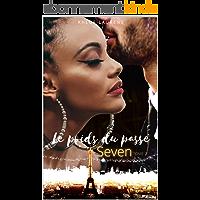Le poids du passé : Romance Bit lit: Seven - Tome 2