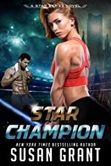 Star Champion: a sci-fi  romance (Star Series Book 4) Kindle Edition