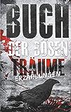 Buch der bösen Träume: Erzählungen