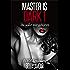 Master is dark 1: Du sollst mir gehören