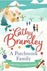 A Patchwork Family - Part Four: Coming Home Kindle Edition