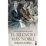 El silencio más noble (Novela)