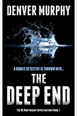 The Deep End: a gripping crime thriller, packed with suspense (The DC Ruby Knight Investigations Book 1) Kindle Edition