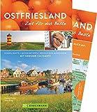 Bruckmann Reiseführer Ostfriesland: Zeit für das Beste. Highlights, Geheimtipps, Wohlfühladressen. Inklusive Faltkarte zum Herausnehmen.