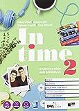 In time. Student's book-Workbook. Per le Scuole superiori. Con e-book. Con espansione online. Con DVD-ROM. Con Libro…