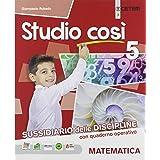 Studio così. Matematica-Scienze. Per la Scuola elementare. Con e-book. Con espansione online (Vol. 2)