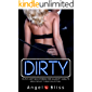 Dirty: Filthy Hot Sex Stories for Naughty Adults (Mega Explicit Taboo Collection)