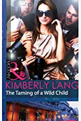 The Taming of a Wild Child (Mills & Boon Modern) (The LaBlanc Sisters, Book 2) Kindle Edition