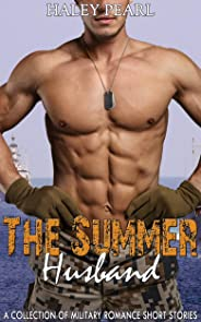 The Summer Husband: A Collection of Military Romance Short Stories (English Edition)