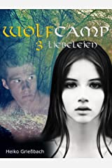 Wolfcamp: 3 Liebeleien Kindle Ausgabe