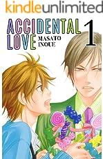 Accidental Love Vol. 1 (Yaoi Manga)