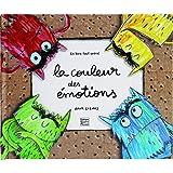 La couleur des émotions - Un livre tout animé: Pop-up (Anna Llenas)